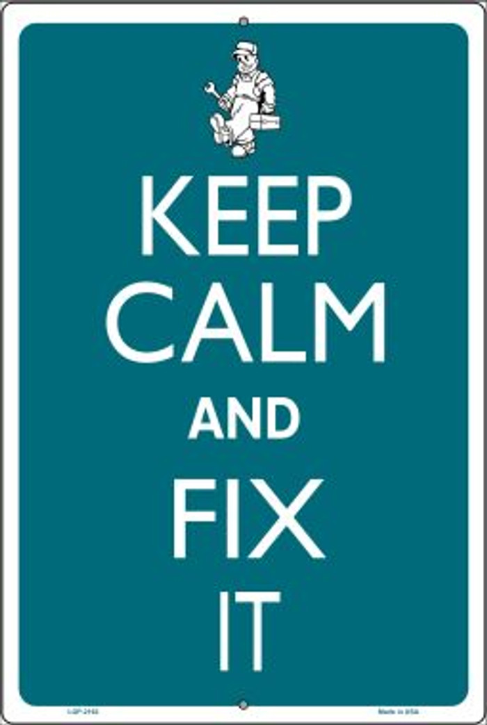 Keep Calm And Fix It Novelty Metal Large Parking Sign LGP-2162