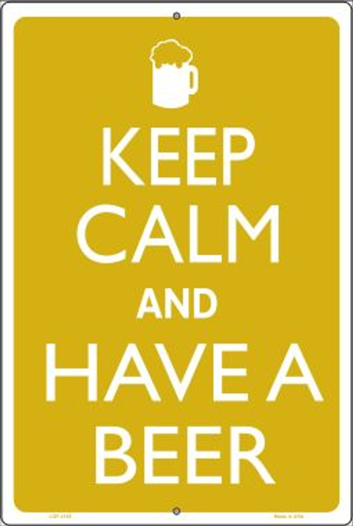 Keep Calm And Have A Beer Novelty Metal Large Parking Sign LGP-2165