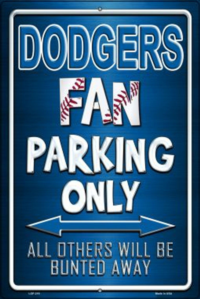 Dodgers Novelty Metal Large Parking Sign LGP-219