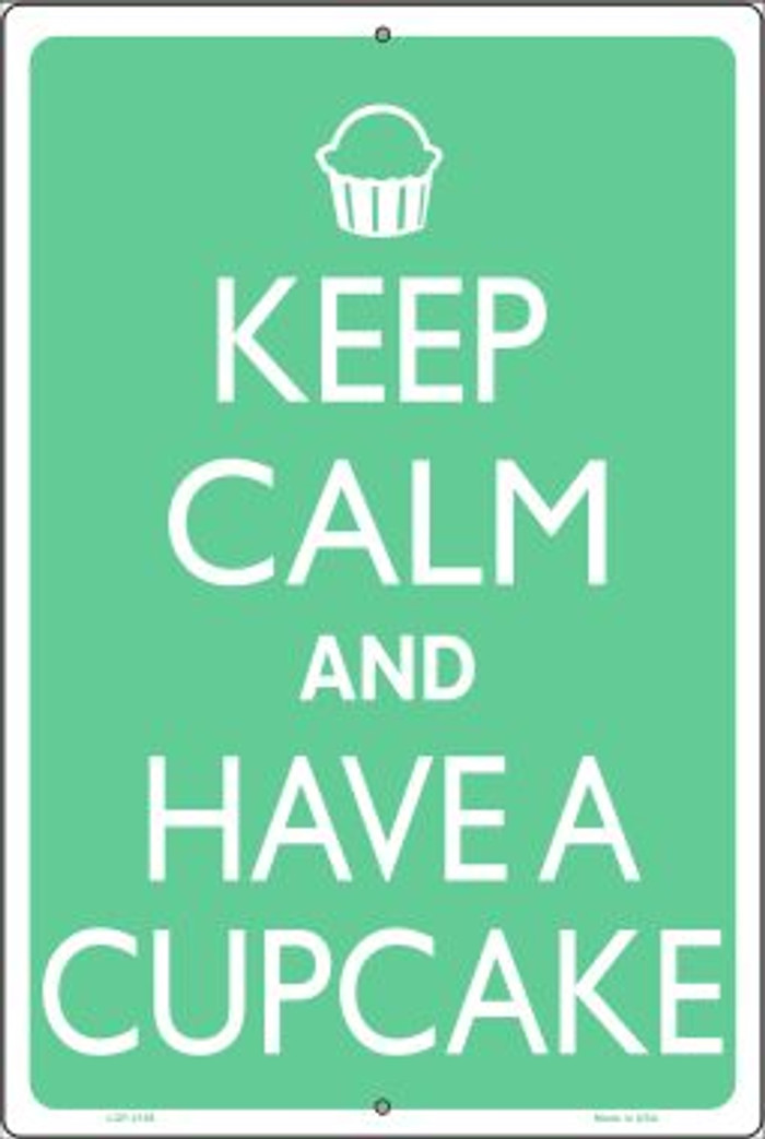 Keep Calm And Have a Cupcake Novelty Metal Large Parking Sign LGP-2198