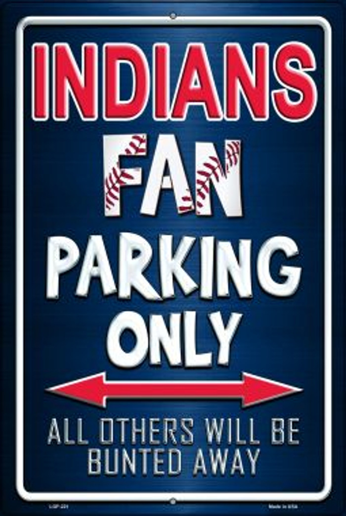 Indians Novelty Metal Large Parking Sign LGP-221