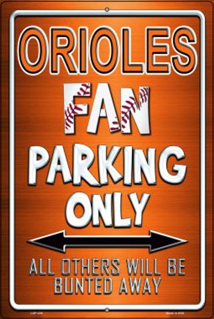 Orioles Novelty Metal Large Parking Sign LGP-226