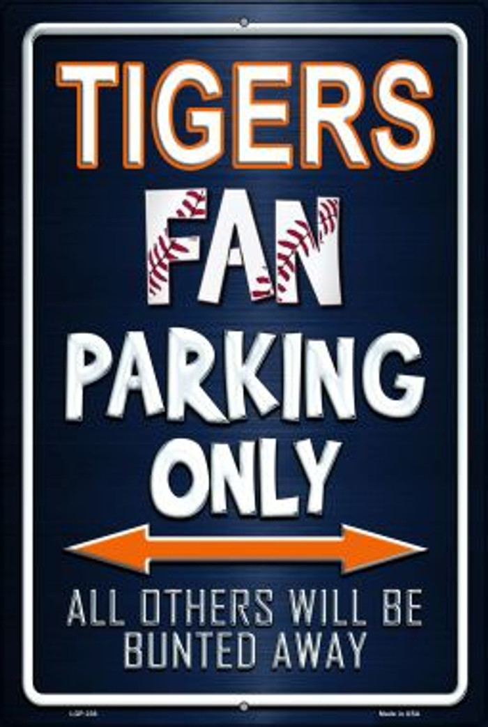 Tigers Novelty Metal Large Parking Sign LGP-236