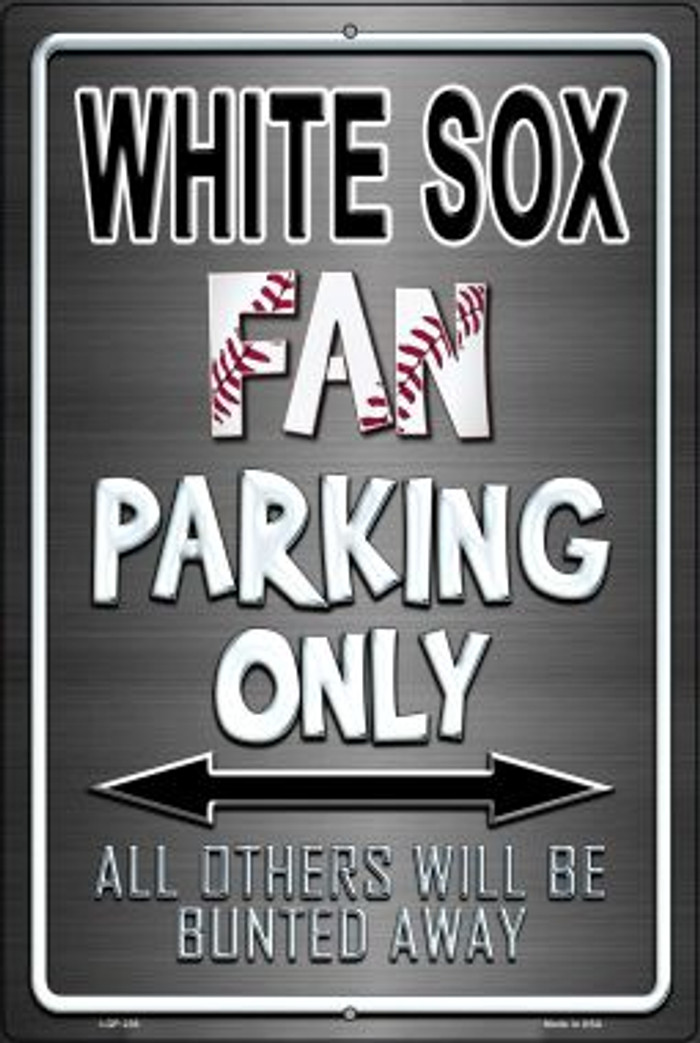 White Sox Novelty Metal Large Parking Sign LGP-238