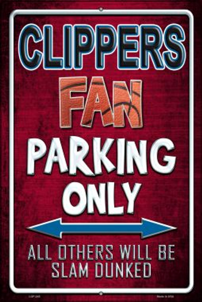 Clippers Novelty Metal Large Parking Sign LGP-245