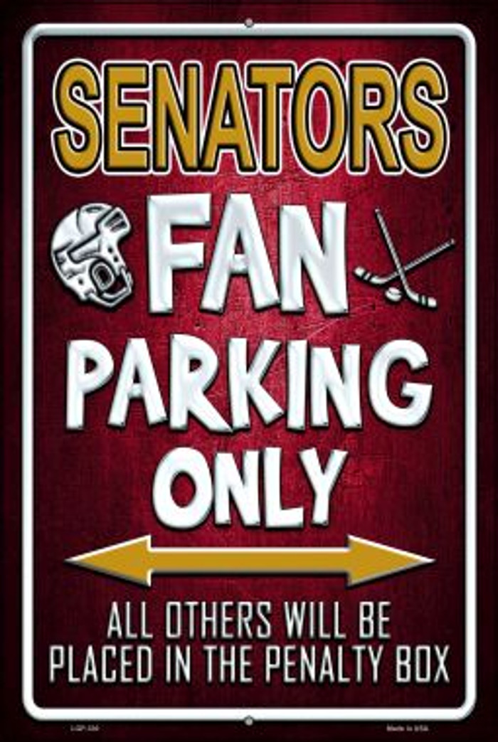 Senators Novelty Metal Large Parking Sign LGP-330