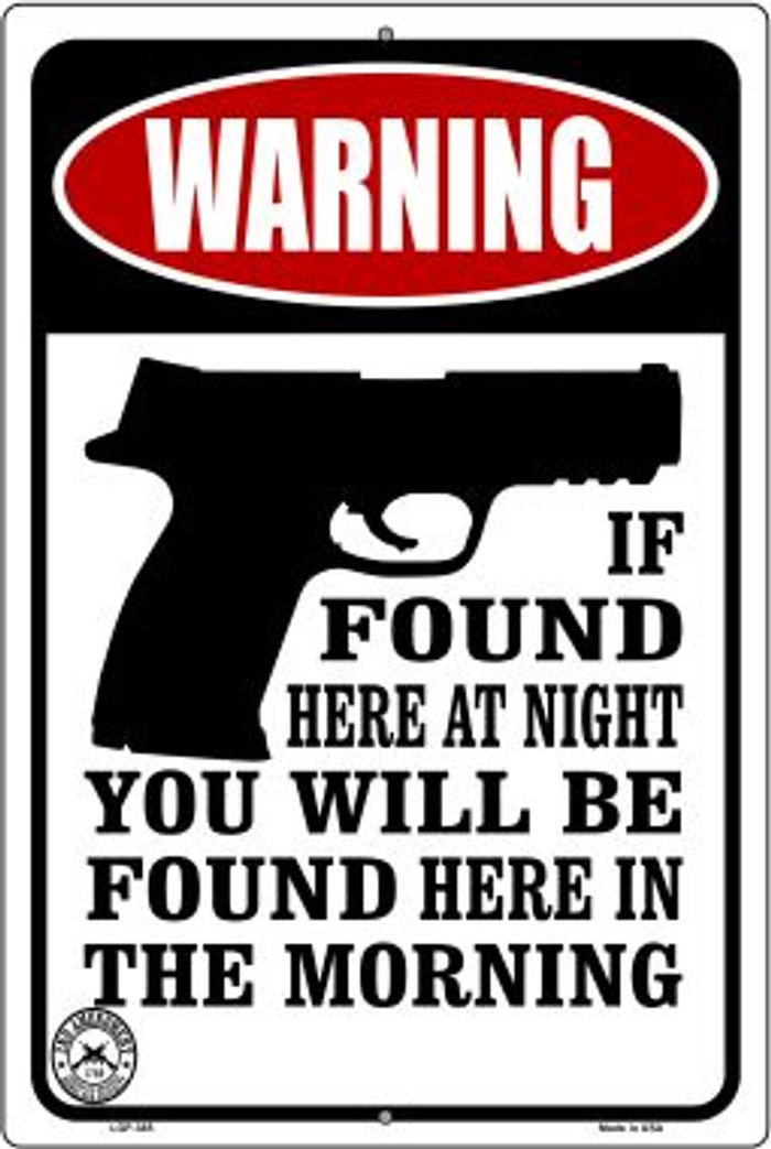 If Found Here Novelty Metal Large Parking Sign LGP-385