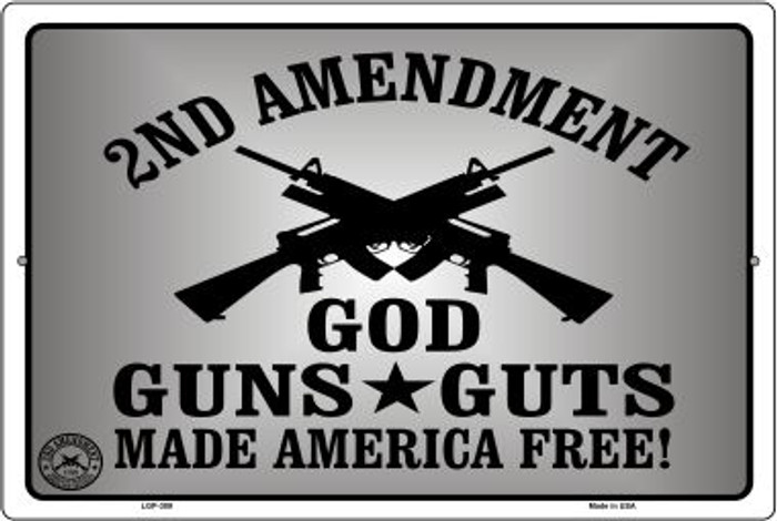 God Guns Guts Novelty Metal Large Parking Sign LGP-389