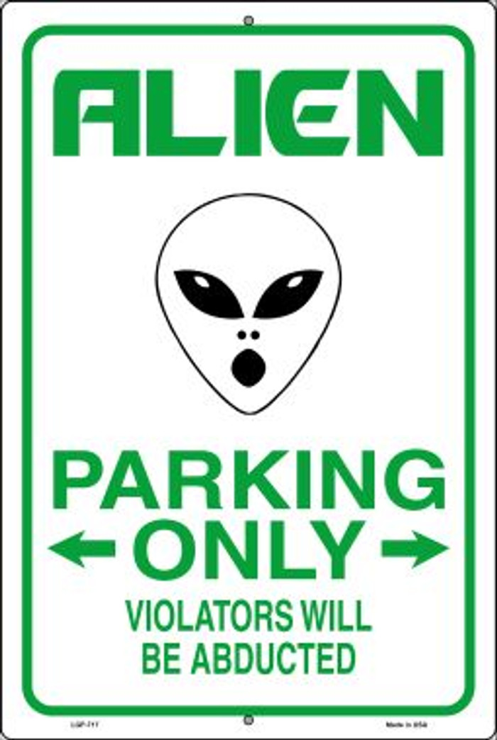 Alien Parking Novelty Metal Large Parking Sign LGP-717