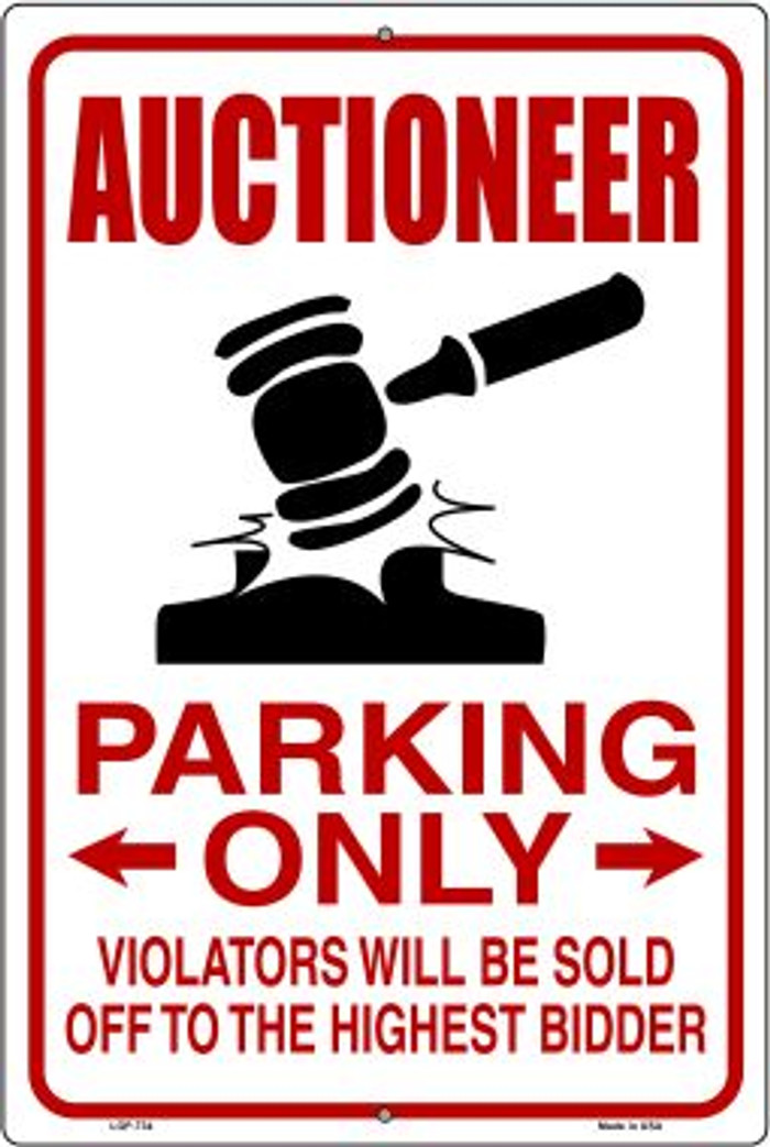 Auctioneer Parking Novelty Metal Large Parking Sign LGP-734