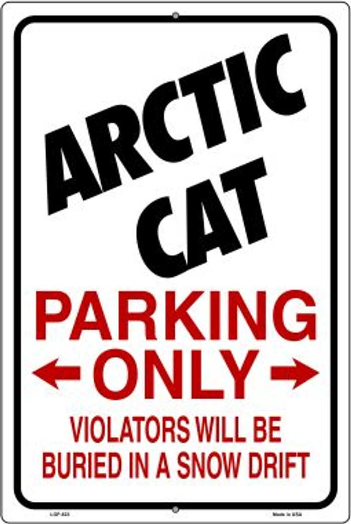 Arctic Cat Parking Only Novelty Metal Large Parking Sign LGP-823