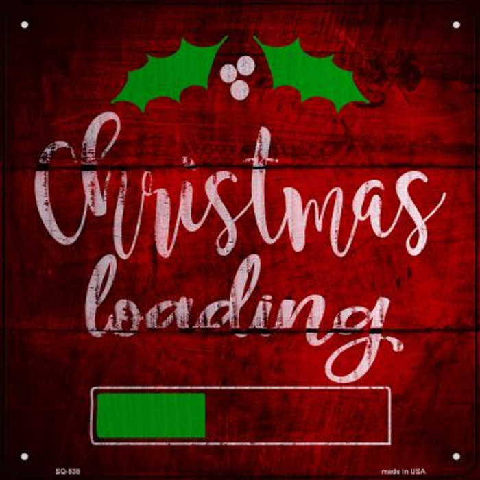 Christmas Loading Novelty Metal Square Sign SQ-538