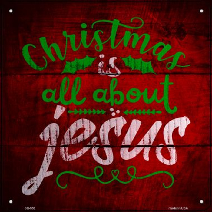 All About Jesus Novelty Metal Square Sign SQ-539