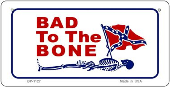 Bad To The Bone Novelty Metal Bicycle Plate BP-1127