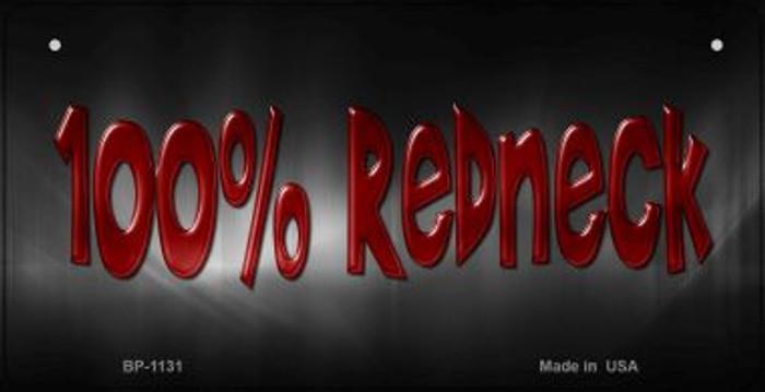 100 Percent Redneck Novelty Metal Bicycle Plate BP-1131