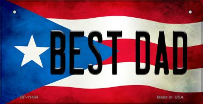 Best Dad Puerto Rico State Flag Novelty Metal Bicycle Plate BP-11404