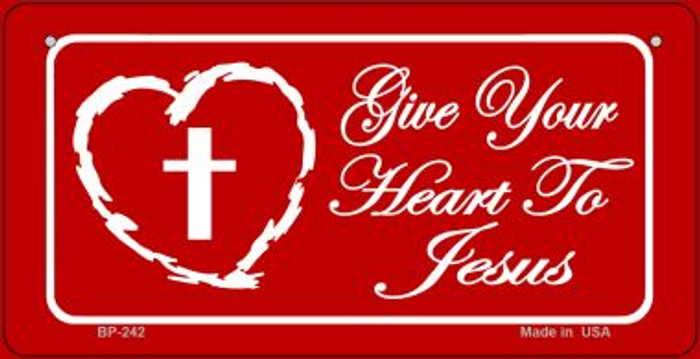 Give Your Heart To Jesus Novelty Metal Bicycle Plate BP-242