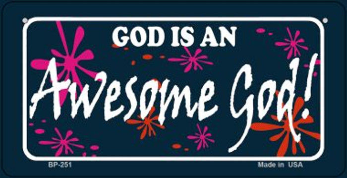 God Is An Awesome God Novelty Metal Bicycle Plate BP-251