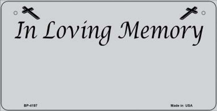 In Loving Memory Gray Novelty Metal Bicycle Plate BP-4197