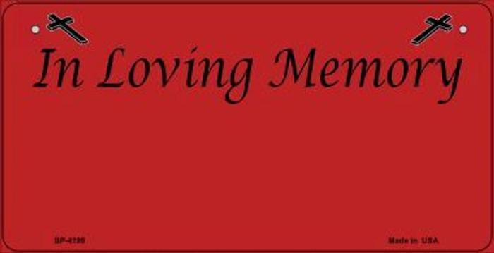 In Loving Memory Red Novelty Metal Bicycle Plate BP-4199