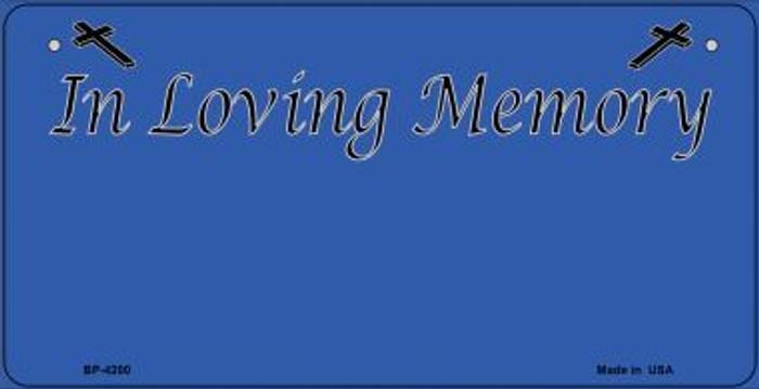 In Loving Memory Blue Novelty Metal Bicycle Plate BP-4200
