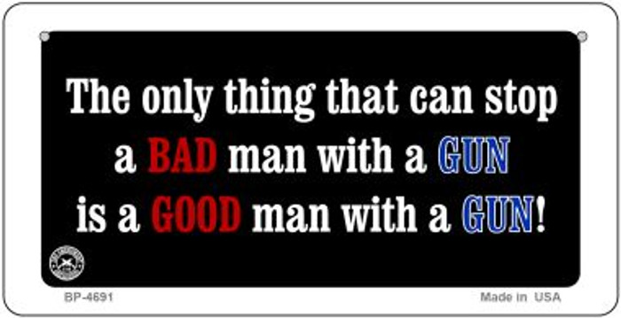 A Bad Man With A Gun Novelty Metal Bicycle Plate BP-4691