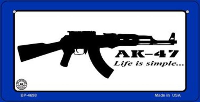 AK-47 Life is Simple Novelty Metal Bicycle Plate BP-4698