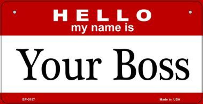 Your Boss Novelty Metal Bicycle Plate BP-5187