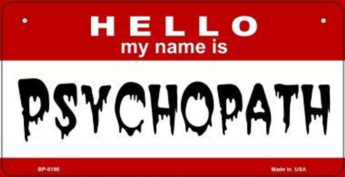 Psychopath Novelty Metal Bicycle Plate BP-5195