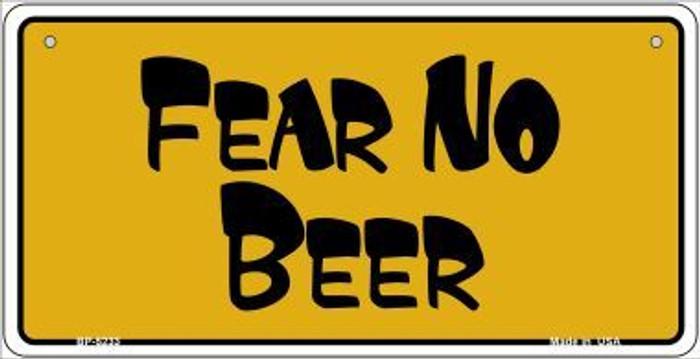 Fear No Beer Novelty Metal Bicycle Plate BP-5233