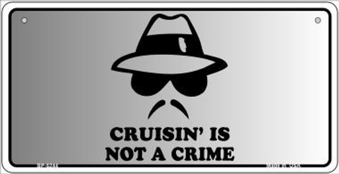 Cruisin Is Not A Crime Novelty Metal Bicycle Plate BP-5244