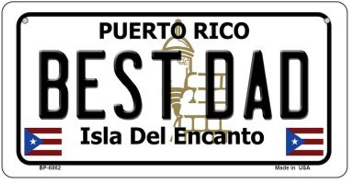 Best Dad Puerto Rico State Novelty Metal Bicycle Plate BP-6862