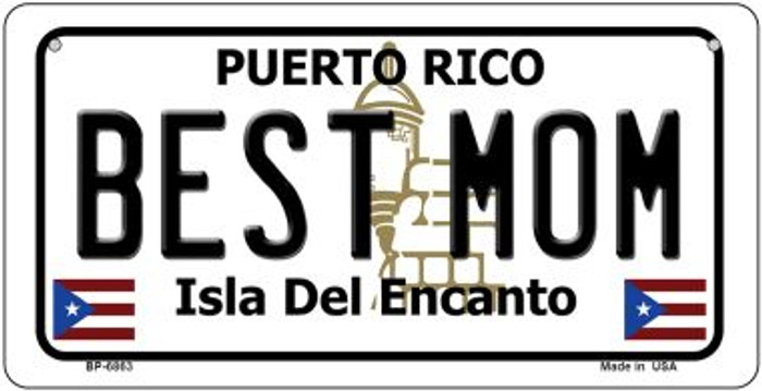 Best Mom Puerto Rico State Novelty Metal Bicycle Plate BP-6863