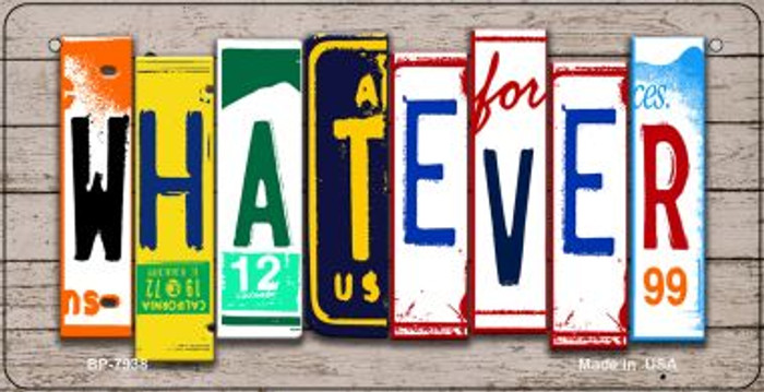 Whatever Plate Art Novelty Metal Bicycle Plate BP-7938