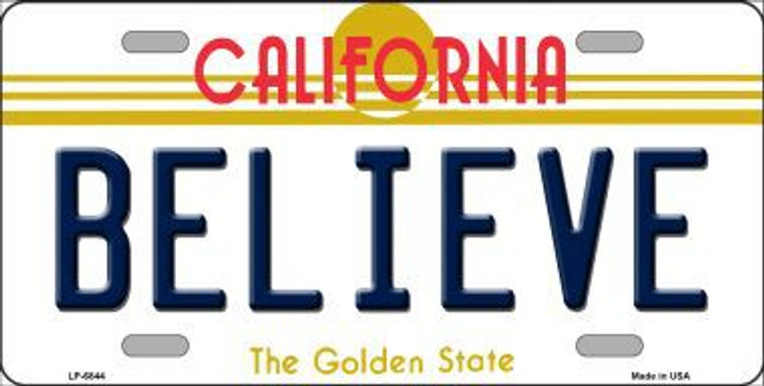 Believe California Novelty Metal License Plate LP-6844