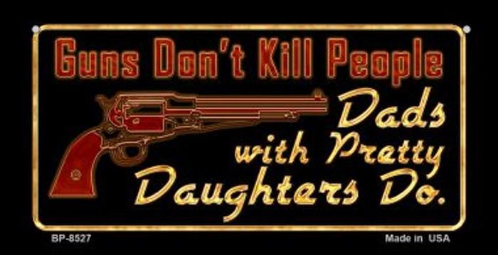 Guns Don't Kill People Novelty Metal Bicycle Plate BP-8527