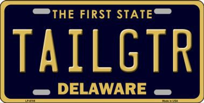 Tailgtr Delaware Novelty Metal License Plate LP-6705