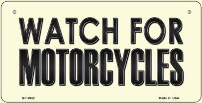 Watch For Motorcycle Novelty Metal Bicycle Plate BP-9902