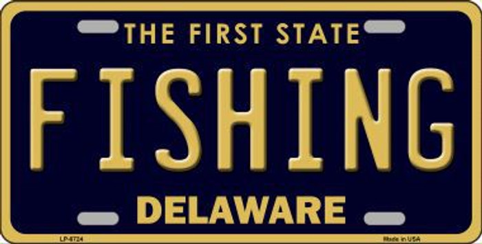 Fishing Delaware Novelty Metal License Plate LP-6724