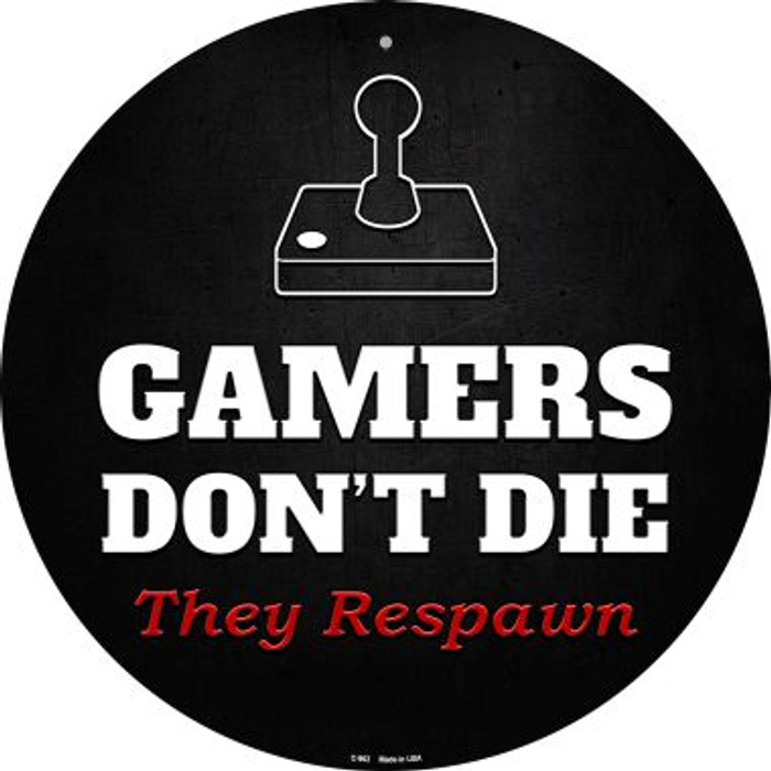 Atari Gamers Dont Die Novelty Metal Circular Sign C-962