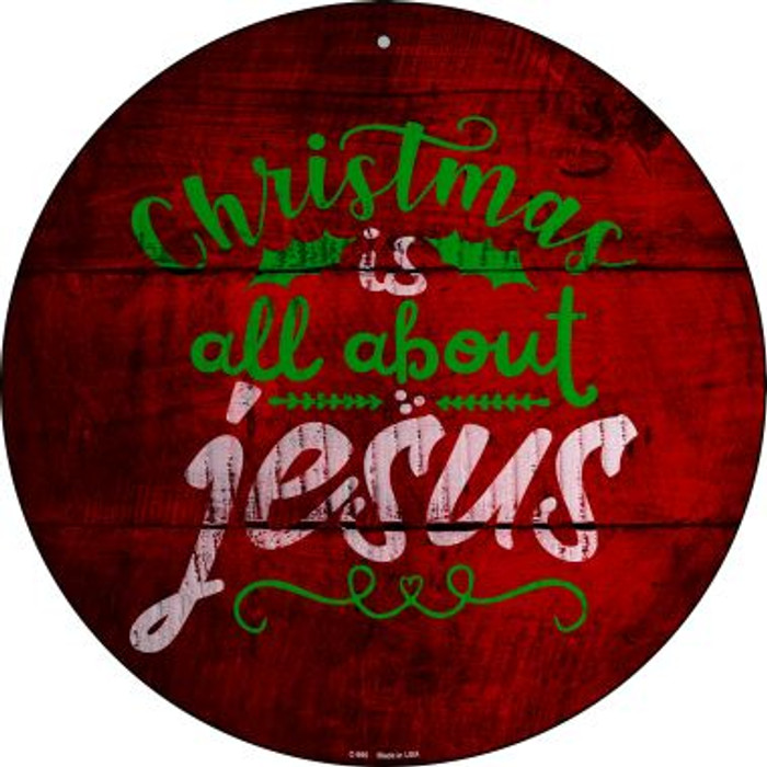All About Jesus Novelty Metal Circular Sign C-995