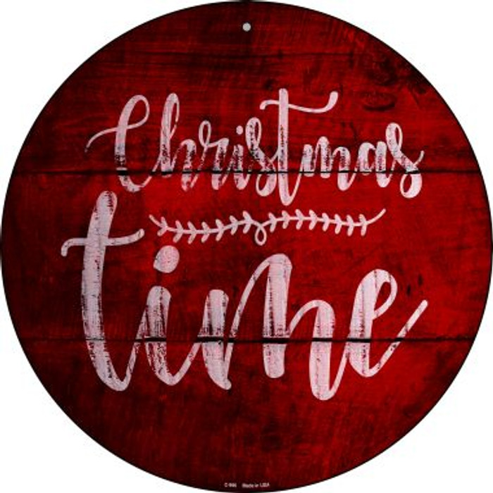 Christmas Time Novelty Metal Circular Sign C-996