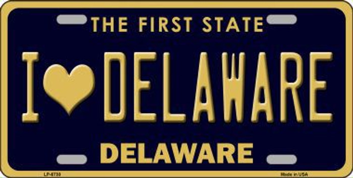 I Love Delaware Novelty Metal License Plate LP-6730