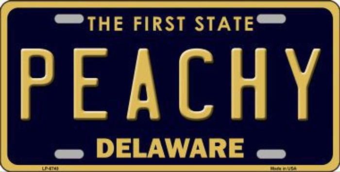 Peachy Delaware Novelty Metal License Plate LP-6740