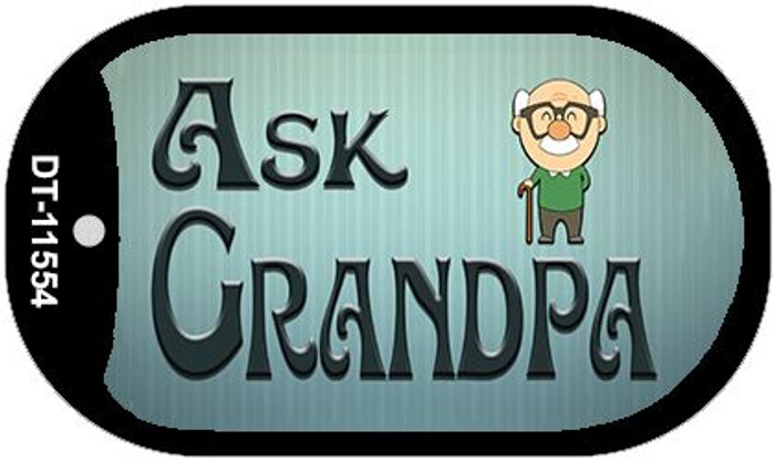 Ask Grandpa Novelty Metal Dog Tag Necklace DT-11554