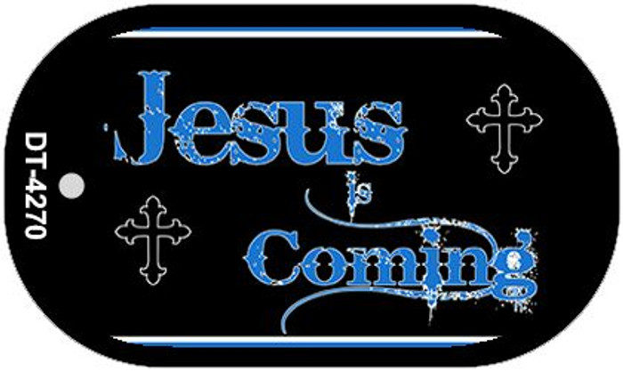 Jesus Is Coming Novelty Metal Dog Tag Necklace DT-4270