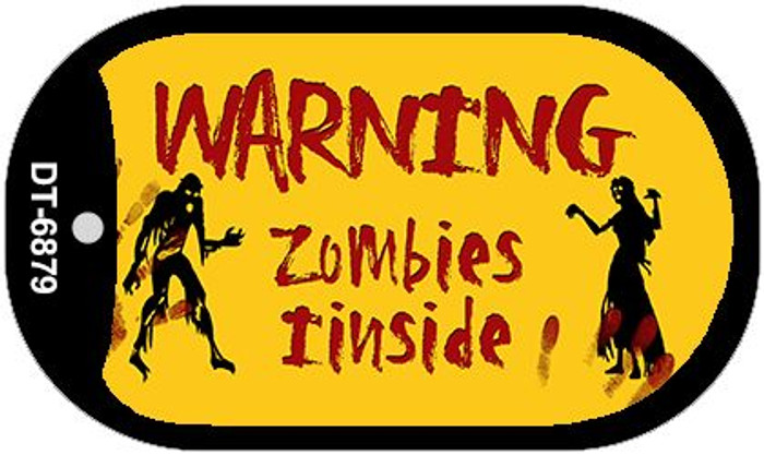 Warning Zombies Inside Novelty Metal Dog Tag Necklace DT-6879