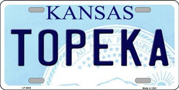 Topeka Kansas Novelty Metal License Plate LP-6608