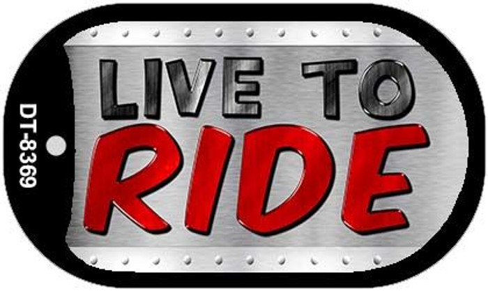 Live To Ride Novelty Metal Dog Tag Necklace DT-8369