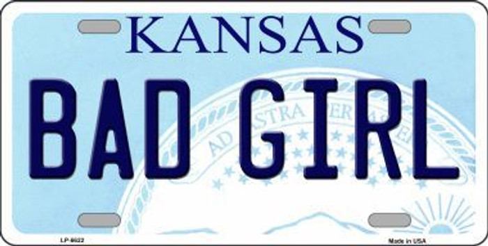 Bad Girl Kansas Novelty Metal License Plate LP-6622